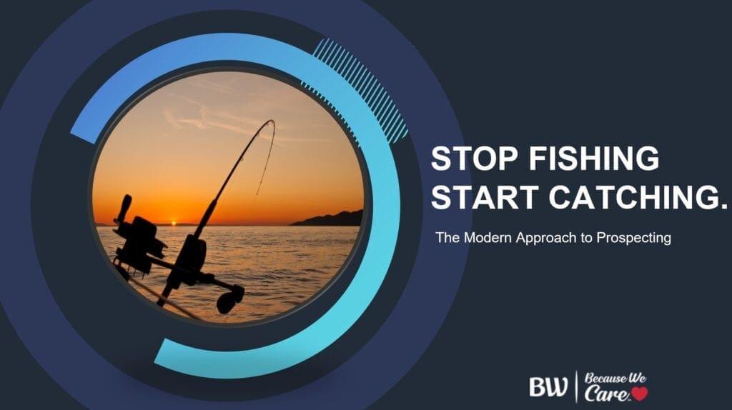 stop fishing start catching